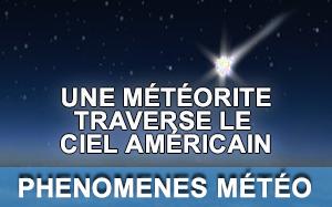 Météorite dans le ciel américain