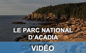 Vidéo sur le parc Acadia